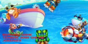 Bermain Game Tembak Ikan Online Joker123